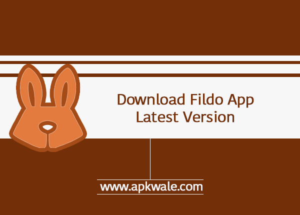 Fildo APK Latest Version Download - APKWale