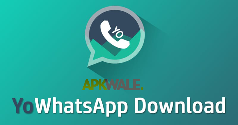 Yowhatsapp Apk 90 Yowa Download Latest Version Free Apkwale