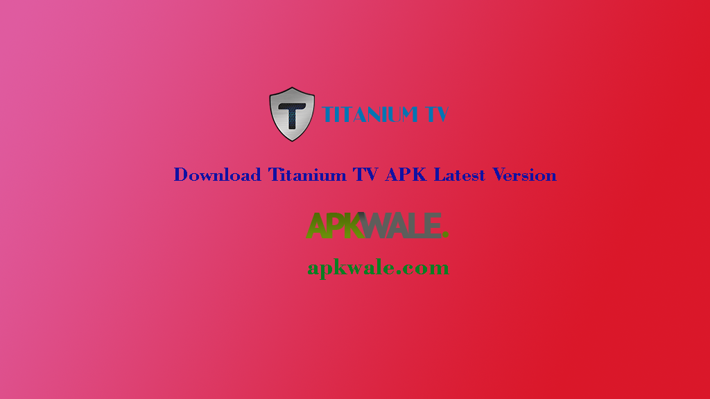 Titanium TV APK 2 0 19 Latest Version Download Free 2019