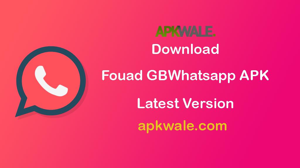 Download Fouad GBWhatsApp APK