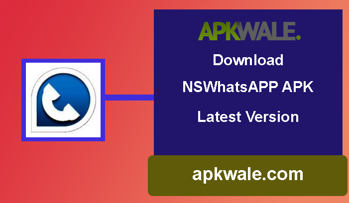 Download NSWhatsapp APK Latest Version