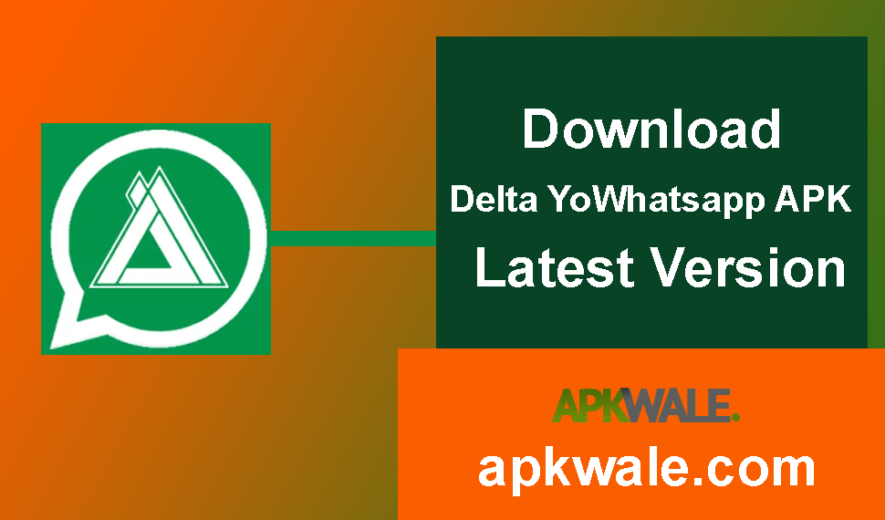 Download Delta YoWhatsApp APK Latest Version