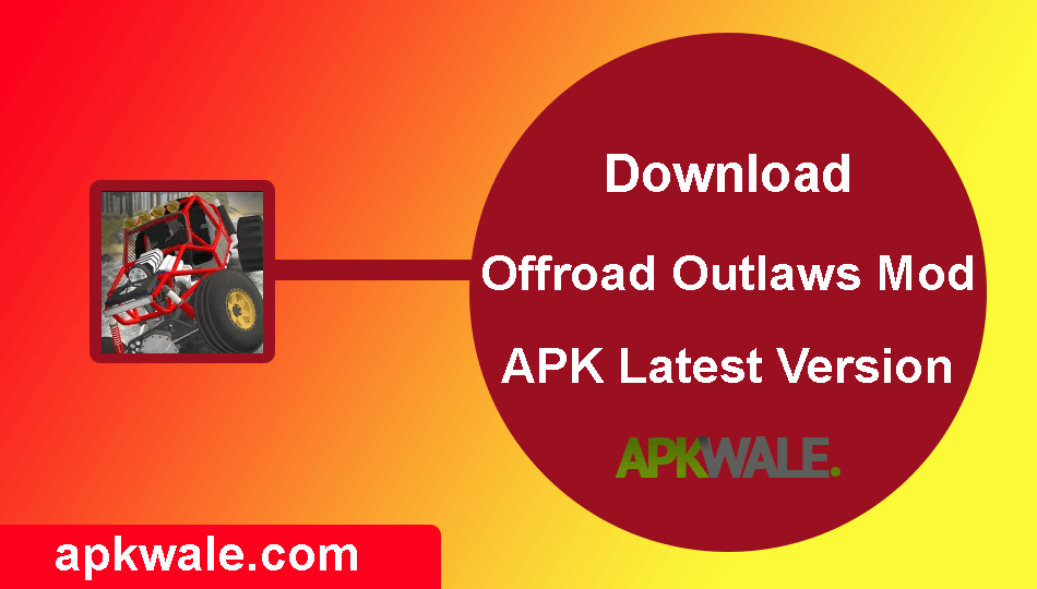 Download Offroad Outlaws MOD APK Latest Version