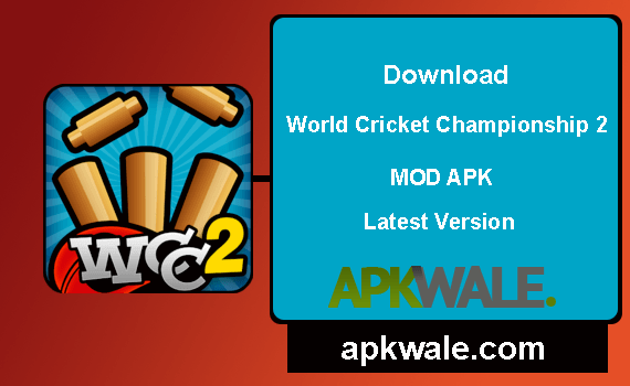 Download World Cricket Championship 2 MOD Apk Latest Version