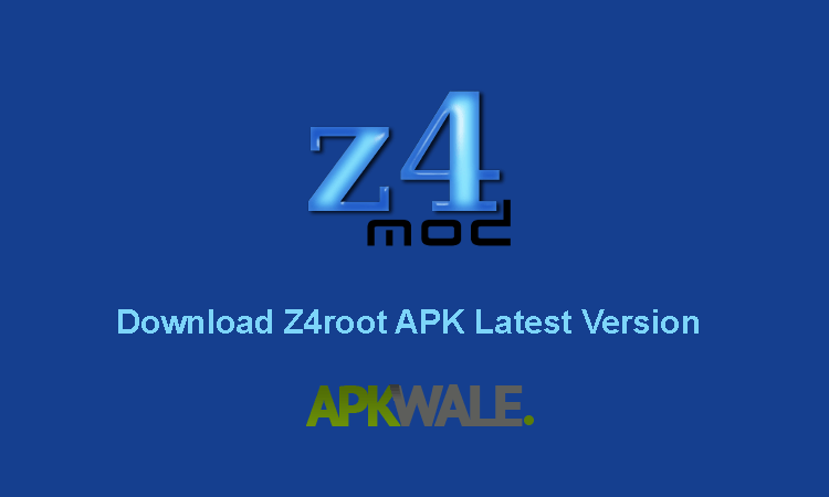 Download Z4root Apk Latest Version