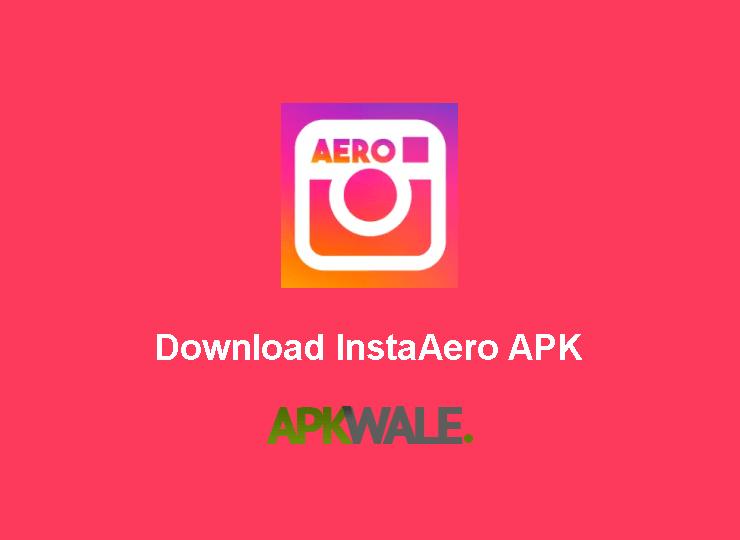 Download InstaAero APK Latest Version