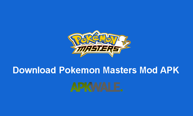 Download Pokemon Masters Mod Apk Latest Version
