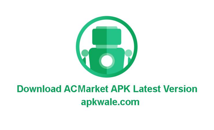 Download ACMarket APK Latest Version
